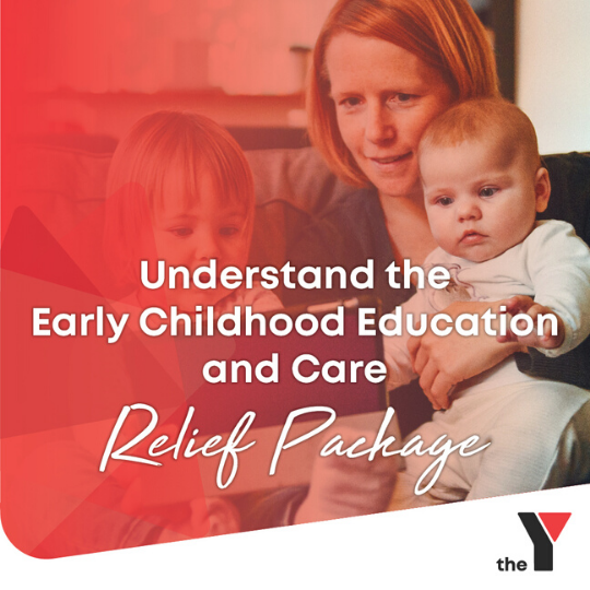 Understand the Early Childhood Education and Care Relief Package